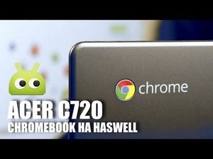 Chromebook + haswell = acer c720