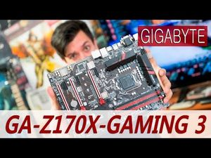 Обзор материнской платы gigabyte ga-z170x-gaming 3